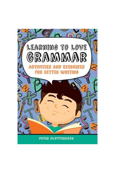 Learning to Love Grammar Activities & Exercises For Better Writing