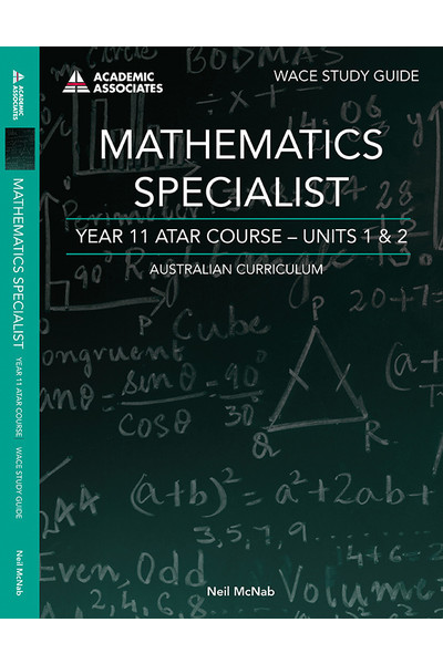 Year 11 ATAR Course Study Guide - Mathematics Specialist