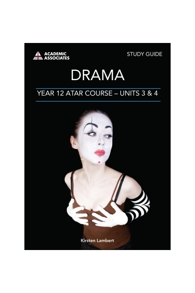 Year 12 ATAR Course Study Guide - Drama