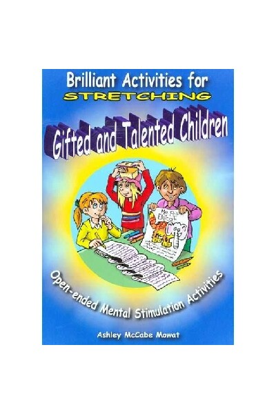 Briliant Activities for Stretching Gifted & Talented Children