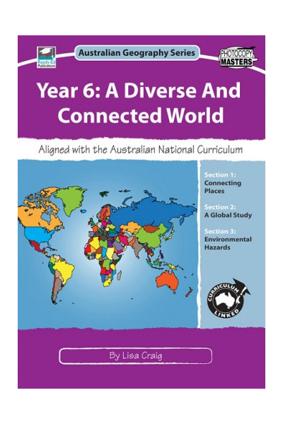 Australian Geography Series - Year 6: A Diverse and Connected World