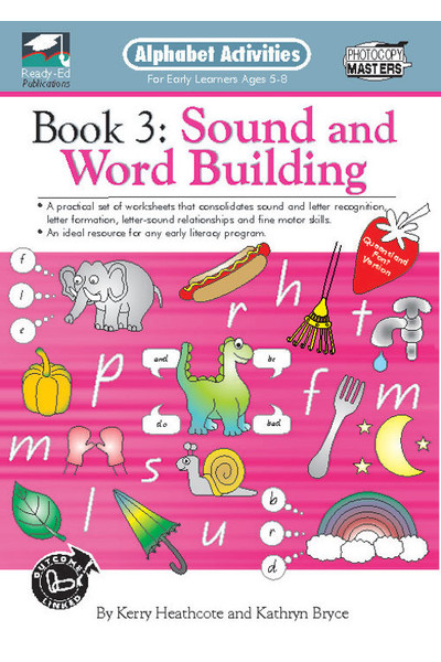 Alphabet Activities Book - QLD Font: Book 3 - Sound and Word Building