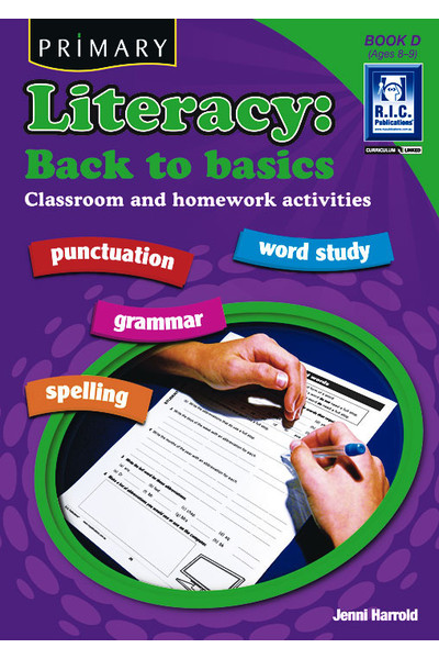 Primary Literacy - Back to Basics: Book D (Ages 8-9)